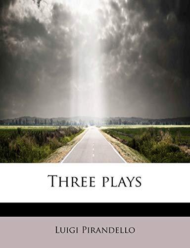 Three plays (9781116205510) by Luigi Pirandello