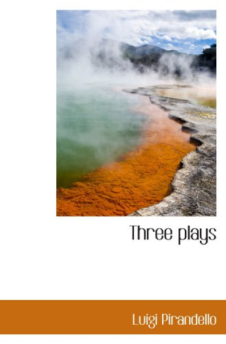 9781116205541: Three plays
