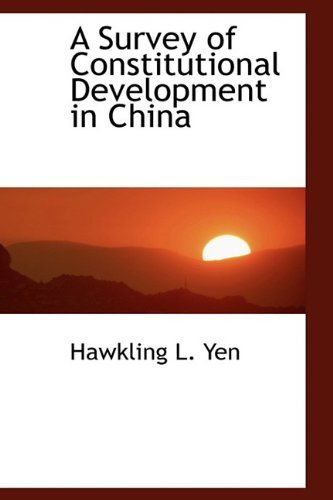 9781116217124: A Survey of Constitutional Development in China