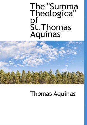 "9781116218152: The ""Summa Theologica"" of St.Thomas Aquinas"