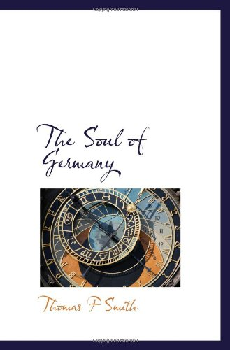 9781116227758: The Soul of Germany