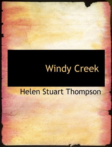 9781116233094: Windy Creek