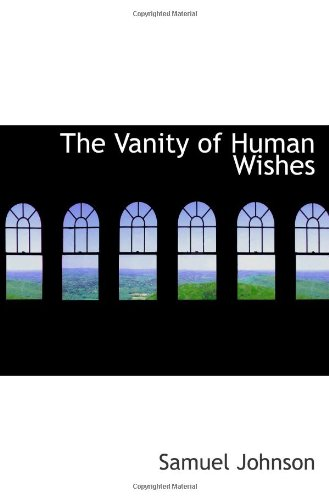 9781116246940: The Vanity of Human Wishes