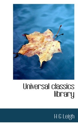 9781116249477: Universal classics library