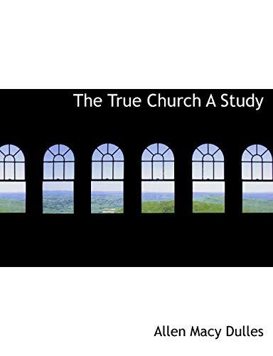 9781116256093: The True Church A Study