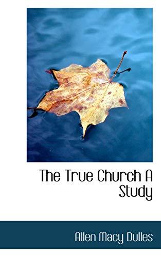 9781116256109: The True Church A Study