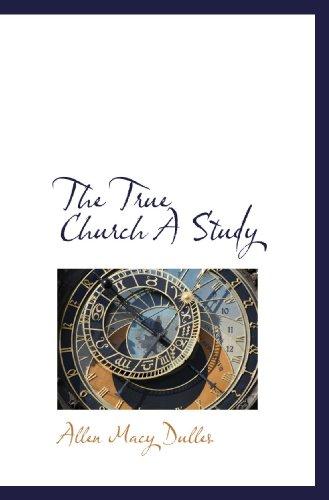 9781116256123: The True Church A Study