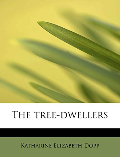 9781116257519: The tree-dwellers