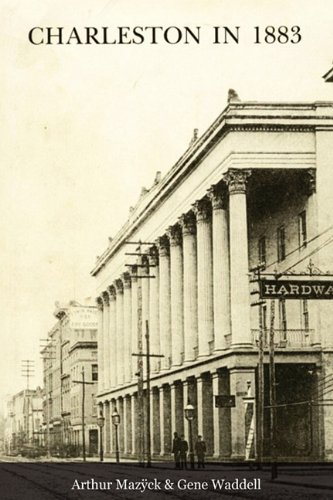 Charleston in 1883: Mazÿck, Arthur; Waddell,