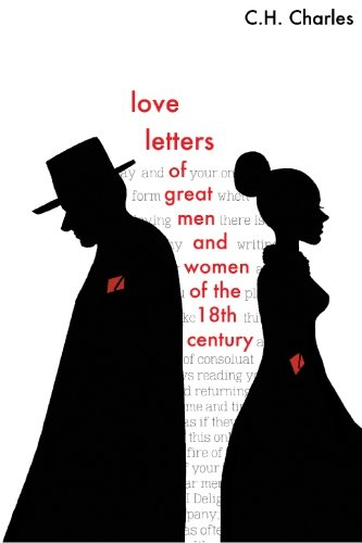 9781116258530: Love Letters of Great Men and Women From The Eighteenth Century