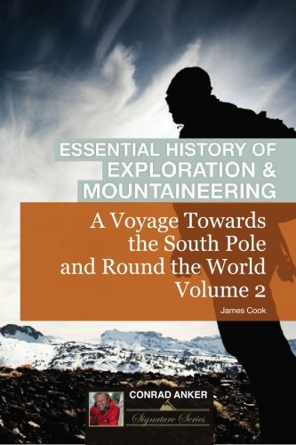 9781116258578: A Voyage Towards The South Pole and Round The World Volume 2 (Conrad Anker - Essential History of Exploration & Mountaineering Series)