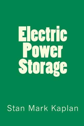 Electric Power Storage: Kaplan, Stan Mark