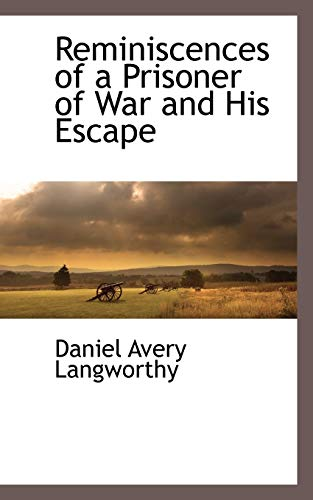 9781116262780: Reminiscences of a Prisoner of War and His Escape