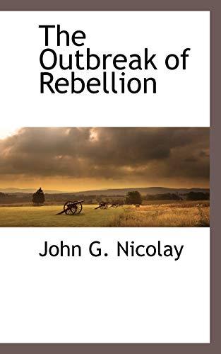 9781116262902: The Outbreak of Rebellion