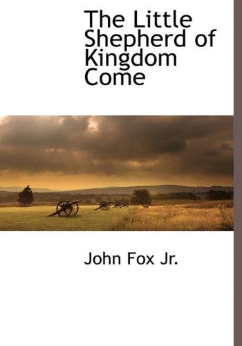 9781116264852: The Little Shepherd of Kingdom Come