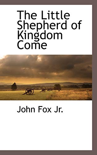 9781116264883: The Little Shepherd of Kingdom Come