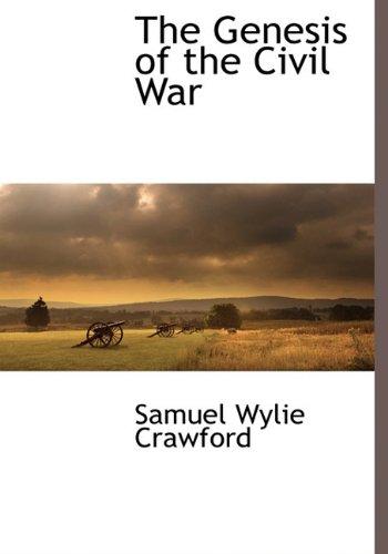 9781116264975: The Genesis of the Civil War