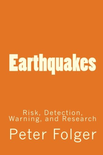 9781116265347: Earthquakes: Risk, Detection, Warning, and Research
