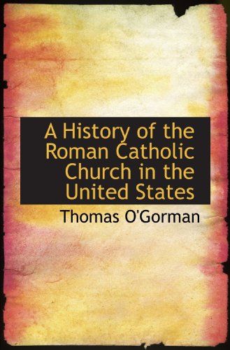 9781116266597: A History of the Roman Catholic Church in the United States