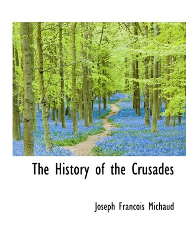 9781116267433: The History of the Crusades
