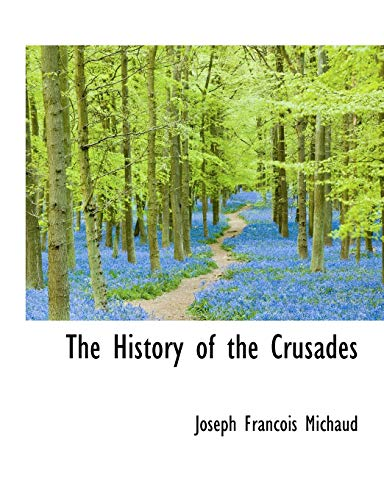 9781116267440: The History of the Crusades