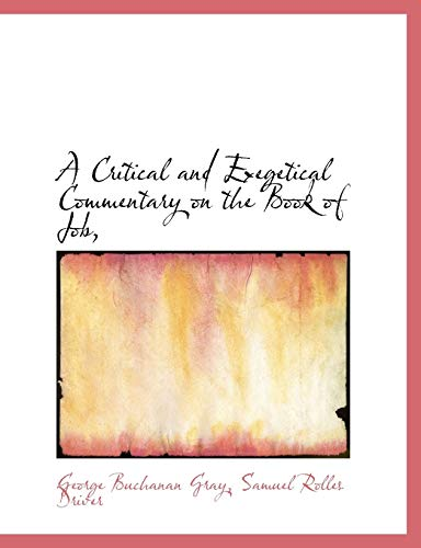 9781116270945: A Critical and Exegetical Commentary on the Book of Job,