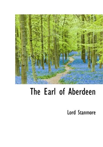 9781116281613: The Earl of Aberdeen