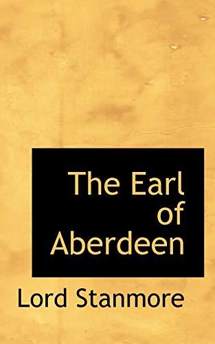 9781116281644: The Earl of Aberdeen