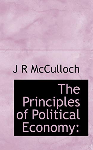 9781116282948: The Principles of Political Economy