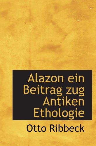 9781116291728: Alazon ein Beitrag zug Antiken Ethologie