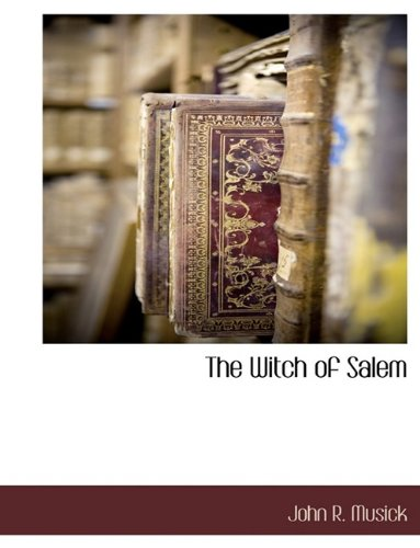9781116303681: The Witch of Salem