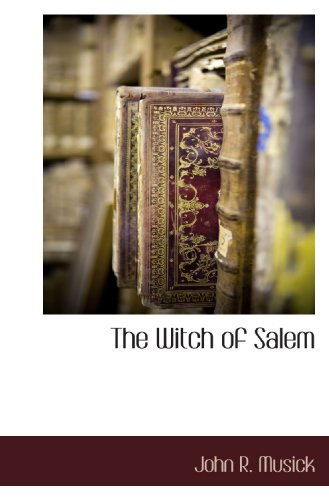 9781116303728: The Witch of Salem