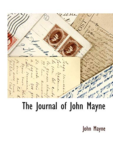 The Journal of John Mayne: John Mayne