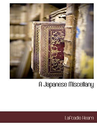 9781116312430: A Japanese Miscellany