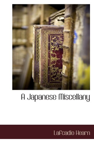 9781116312461: A Japanese Miscellany