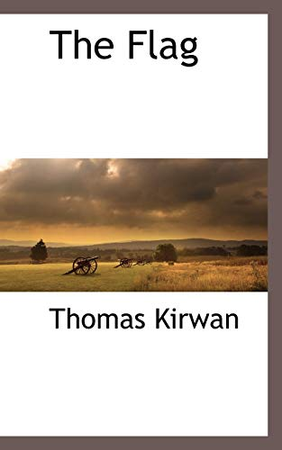 The Flag: Thomas Kirwan