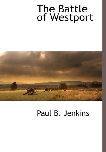 9781116313574: The Battle of Westport