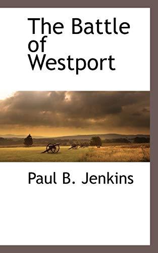 9781116313604: The Battle of Westport