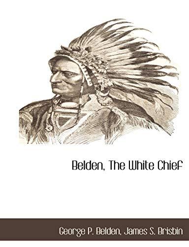 9781116314922: Belden, The White Chief