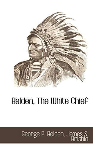 9781116314939: Belden, The White Chief