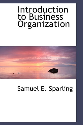 9781116319798: Introduction to Business Organization