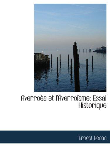 Averroès et l'Averroïsme: Essai Historique (French Edition) (9781116352047) by Ernest Renan