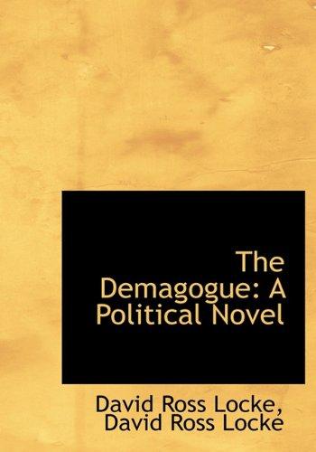 9781116368482: The Demagogue: A Political Novel