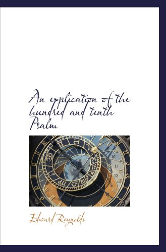 9781116372755: An explication of the hundred and tenth Psalm