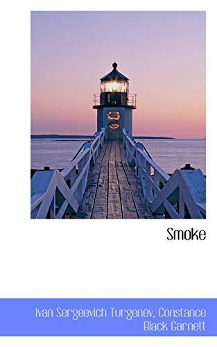 Smoke (1116386119) by Ivan Sergeevich Turgenev; Constance Black Garnett
