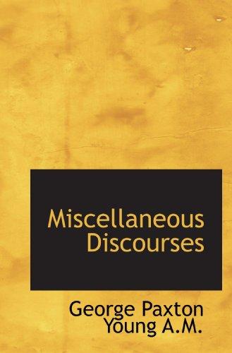 9781116386851: Miscellaneous Discourses