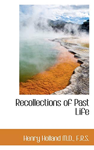 9781116391398: Recollections of Past Life