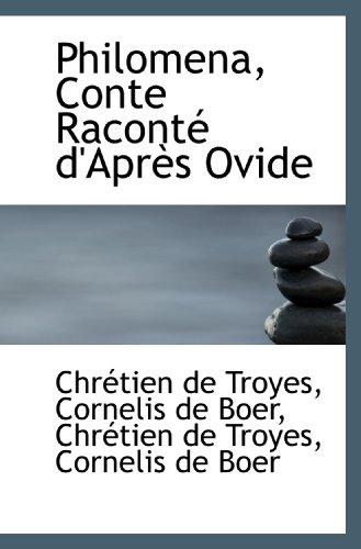 9781116393491: Philomena, Conte Raconté d'Après Ovide (French Edition)