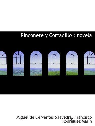 9781116399424: Rinconete y Cortadillo : novela