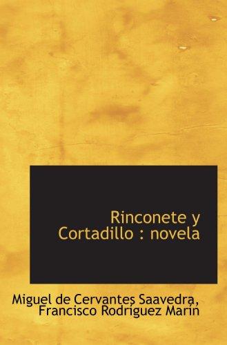 9781116399431: Rinconete y Cortadillo : novela